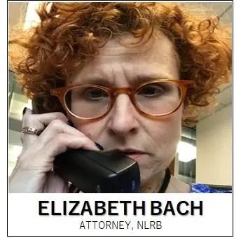 Elizabeth Bach - Attorney - NLRB