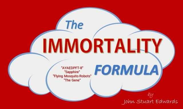 The Immortality Formula   John Stuart Edwards
