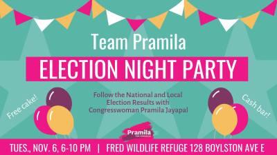 Election Night Party with Pramila Jayapal @ Fred Wildlife Refuge