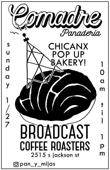 Comadre Panaderia Pop-up @ Broadcast Coffee Roasters