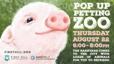 First Hill Pop-Up Petting Zoo @ 9th and University Pavement Park