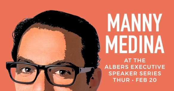 Manny Medina, Outreach CEO, is the next guest at the Albers Executive Speaker Series