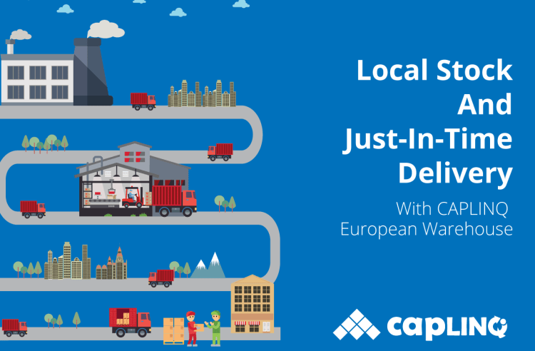 Local stock and just in time delivery with european warehouse