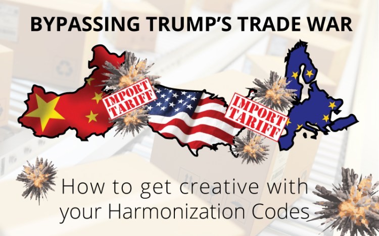 Bypassing Trumps Trade War - How to get creative with your Harmonization codes