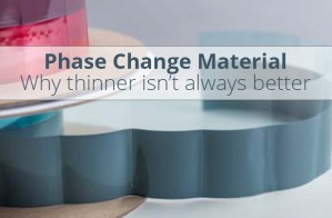 Phase Change Pads Thermal interface Materials are available in a range of thicknesses