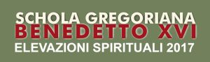 Schola Gregoriana Benedetto XVI 2017