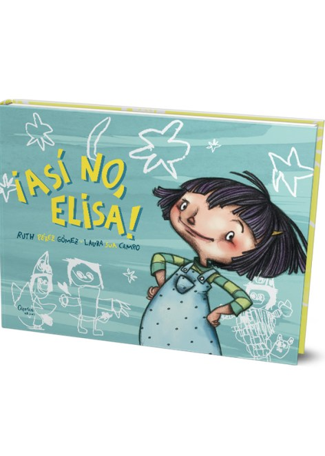 ¡Así no, Elisa! - Cuento infantil
