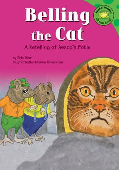 Belling The Cat A Retelling Of Aesop S Fable