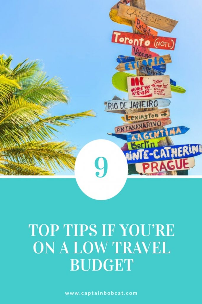9 Top Tips If You're on a Low Travel Budget