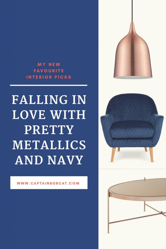 My New Favourite Interior Picks: Falling In Love With Pretty Metallics And Navy