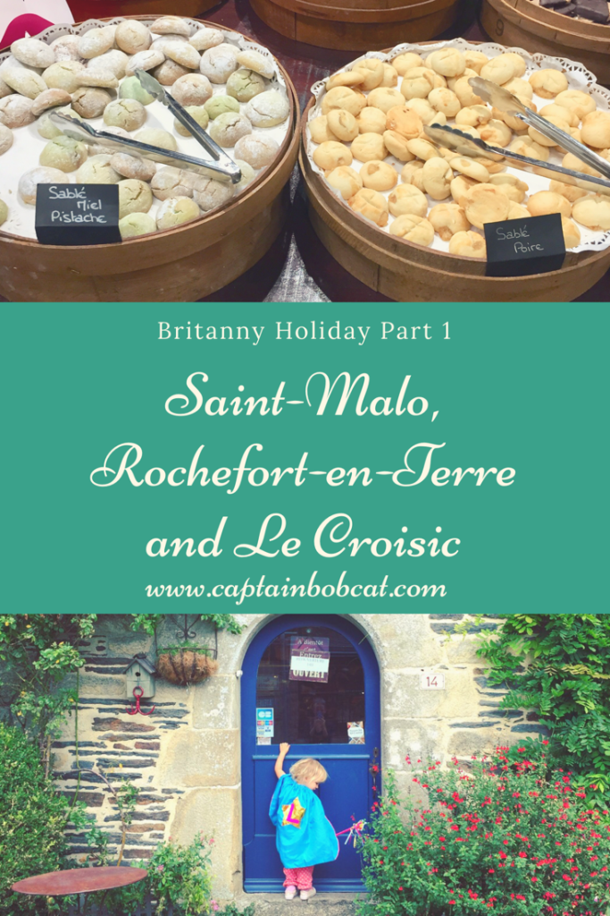 Brittany Holiday Part 1 - Things to Do Around Saint-Malo, Rochefort-en-Terre and Le Croisic