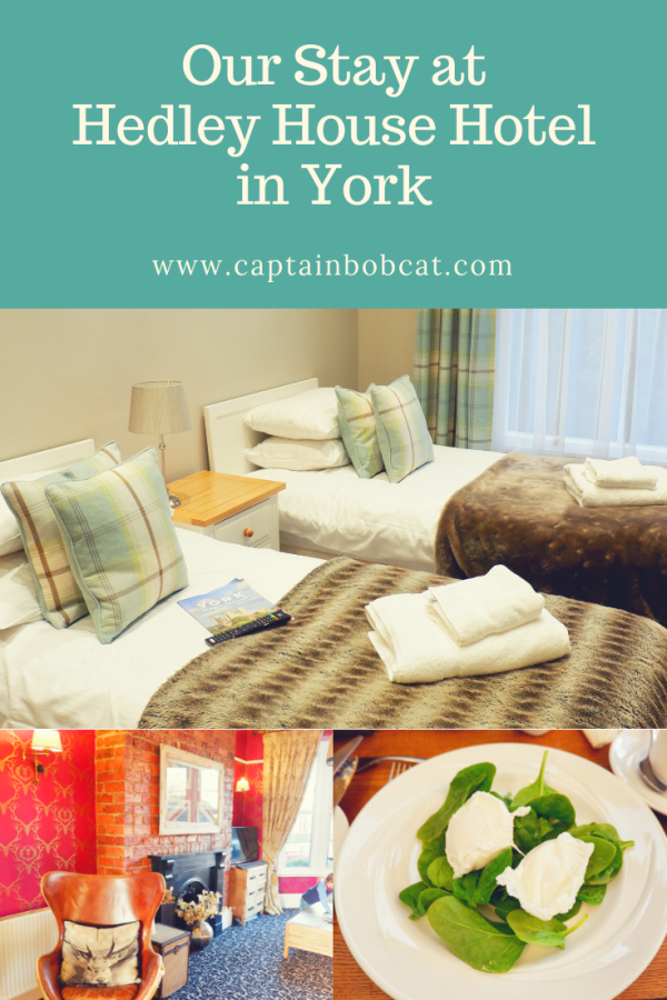 Our Stay at the Hedley House Hotel in York (Review)