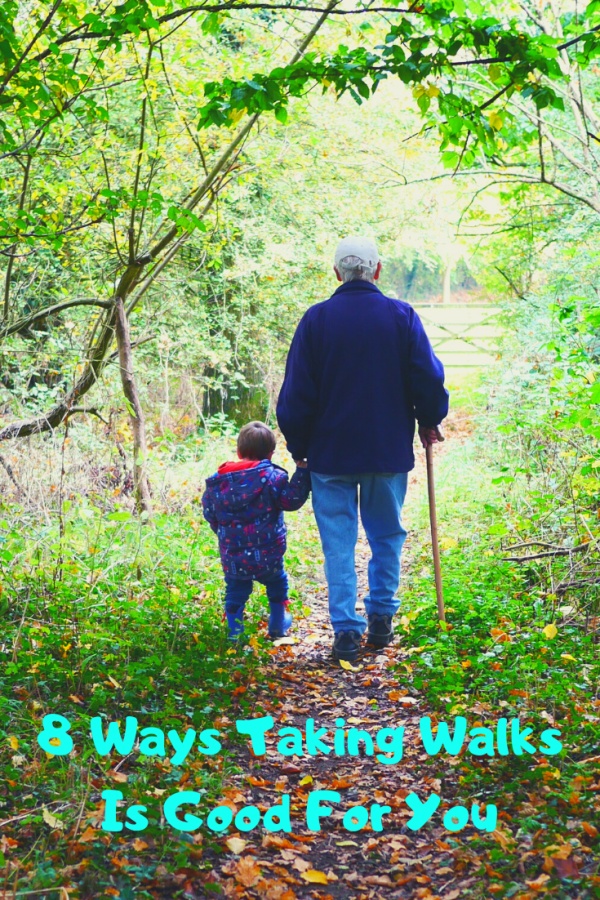 8 Ways Taking Walks Is Good For You