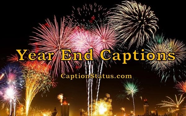 Year End Captions