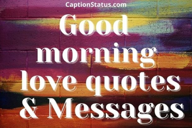 Good morning love quotes & Messages- Feature Image