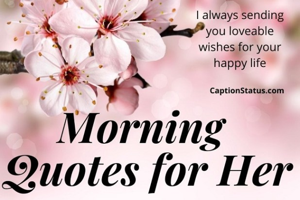 Morning Quotes for Her