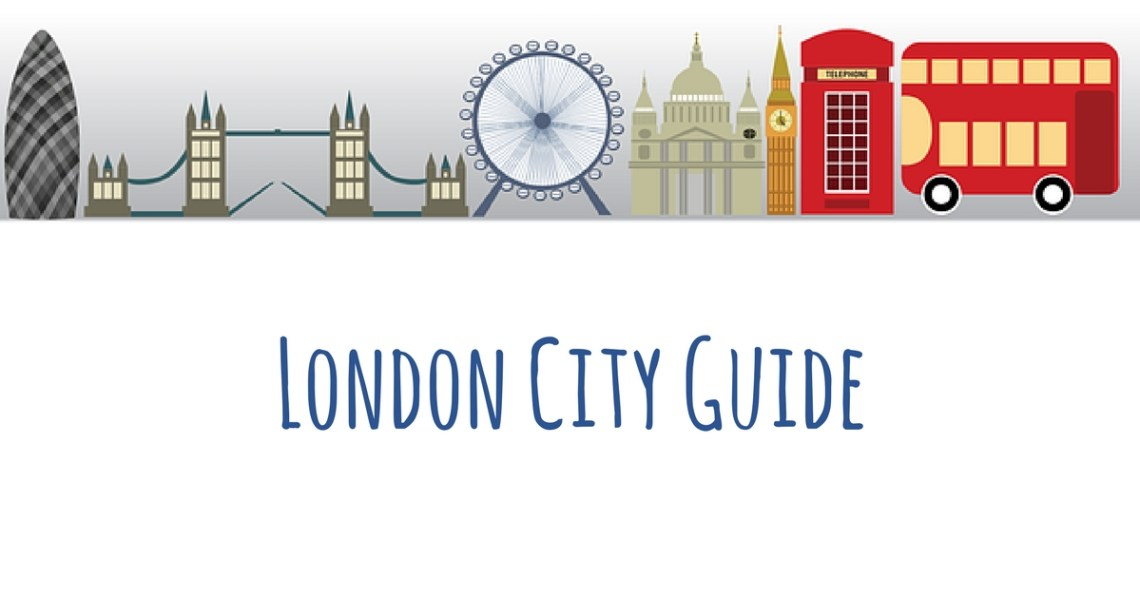 London City Guide | London with Kids | Budget Travel