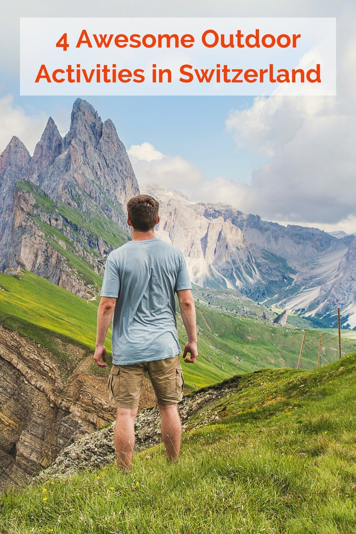 There are so many awesome Swiss outdoor activities, I'm not quite sure how to narrow it down. You could easily go for a a
