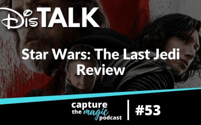 Ep 53: The Last Jedi Review