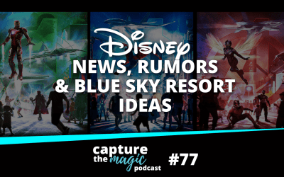 Ep 77: News, Rumors & Blue Sky Hotel Ideas