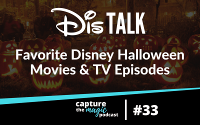 Ep 33: Dis Talk – Halloween Movie and TV Favorites