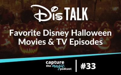Ep 33: Dis Talk – Halloween Movie and TV Favorites