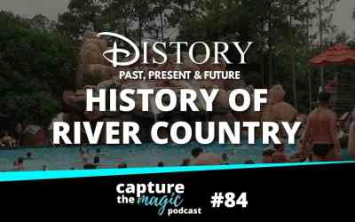 Ep 84: History Of River Country