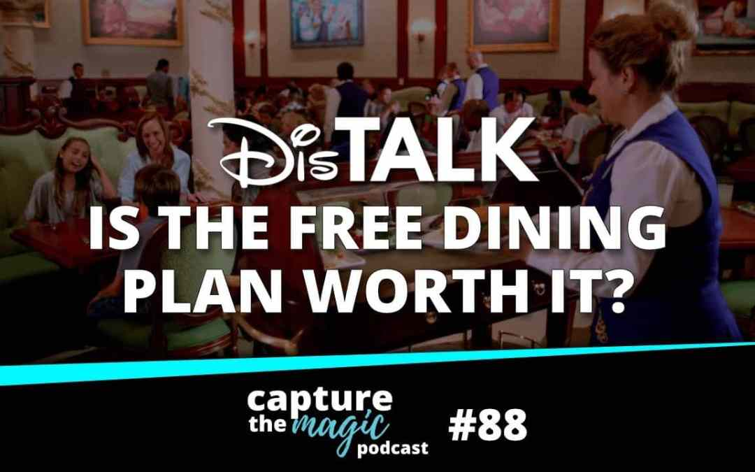 Ep 88: Free Dining – Is it a Good Deal?
