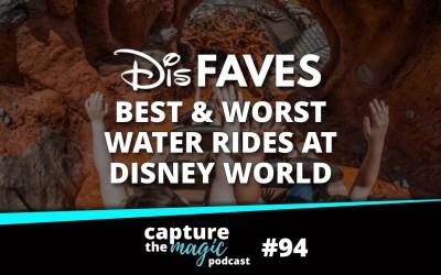 Ep 94: Dis Faves – Water Rides at Disney World