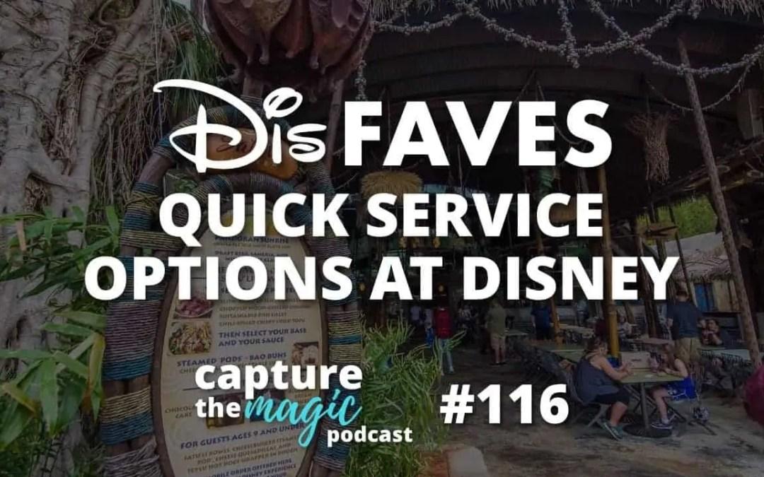 Ep 116: Dis Faves – Quick Service Restaurants