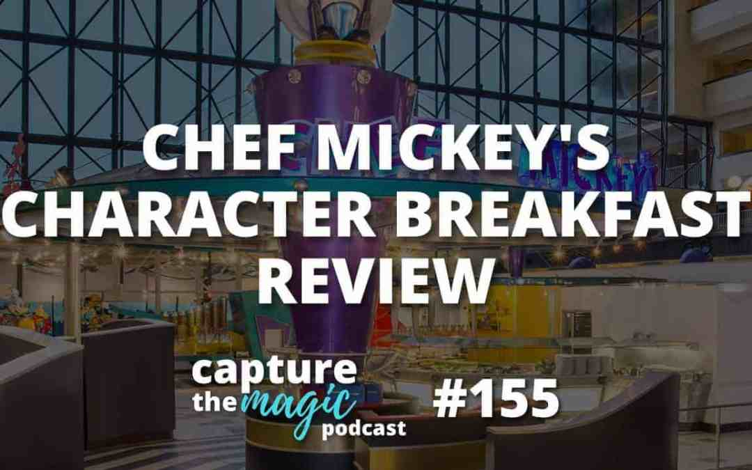 Ep 155: Chef Mickey's Review