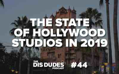The Dis Dudes – Ep 44: When To Visit Hollywood Studios In 2019
