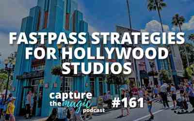 Ep 161: Fastpass Strategies for Hollywood Studios