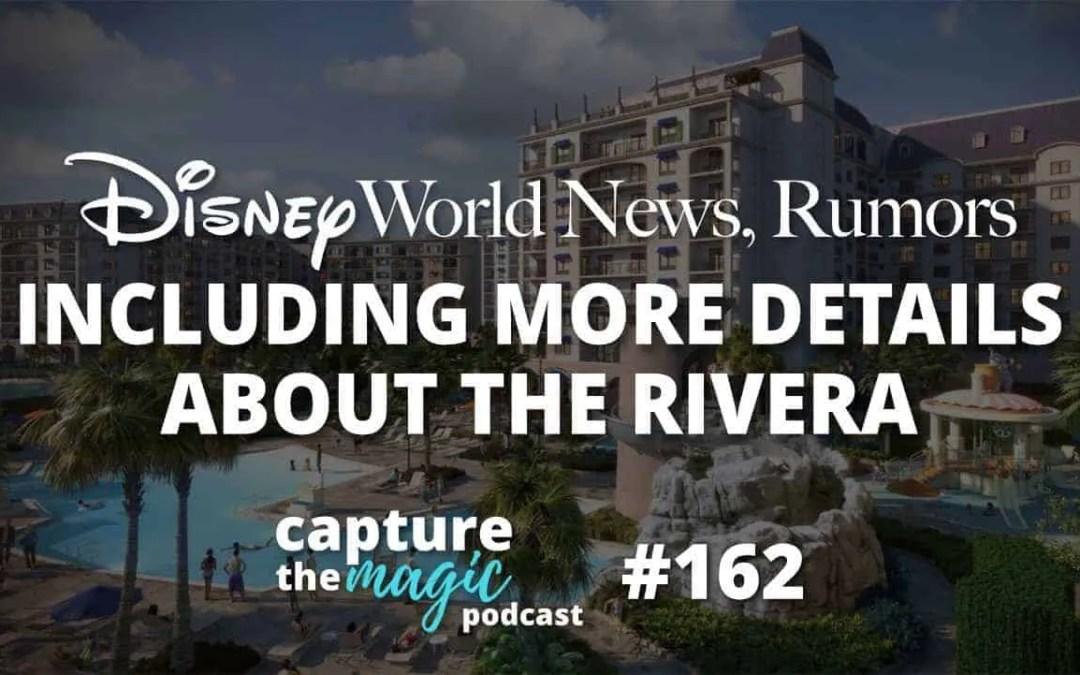 Ep 162: Disney World News + More Details About Disney's Riviera Resort