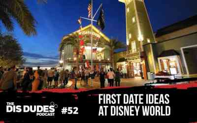 The Dis Dudes – Ep 52: First Date Ideas At Disney World
