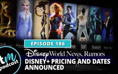 Ep 186: News & Rumors + Disney Plus Pricing And Dates Announced
