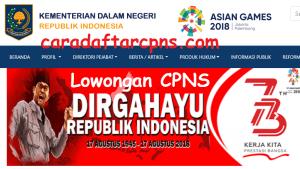 Pengumuman Pendaftaran CPNS Kemendagri Kementerian Dalam Negeri 2018 SMA D3 S1