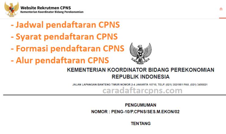 Jadwal Pendaftaran CPNS 2021 Kemenko Perekonomian Lulusan SMA SMK D3 S1 S2