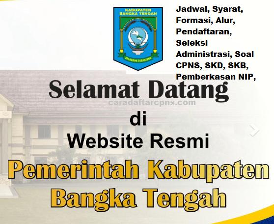 Pendaftaran Cpns Kabupaten Bangka Tengah 2019 Jadwal Syarat Skd