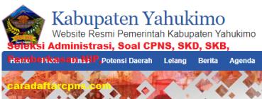 Pengumuman CPNS Kabupaten Yahukimo 2021 Lulusan SMA SMK D3 S1 S2