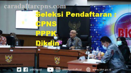 Link Pendaftaran CPNS 2021 sscn.bkn.go.id