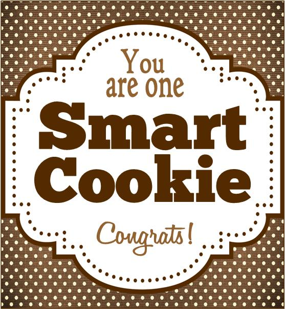 picture about You're One Smart Cookie Printable referred to as Caramel Potatoes » Good Cookie Commencement Tag Printable