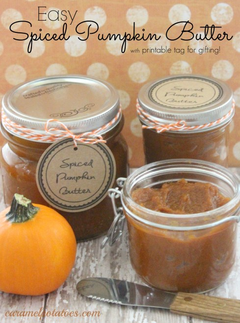 Caramel Potatoes » Easy Spiced Pumpkin Butter with {free} Printable ...