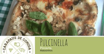Pizzaria Pulcinella | Matosinhos | Carapaus de Comida