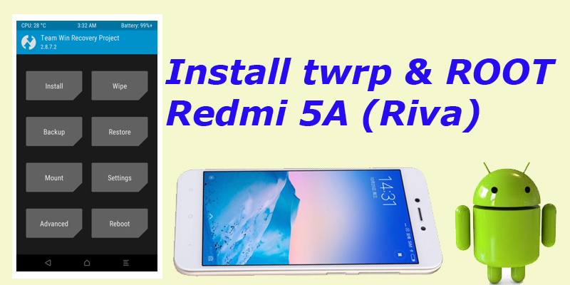 Photo of Cara Root dan Install TWRP Redmi 5A (WORK 100%)