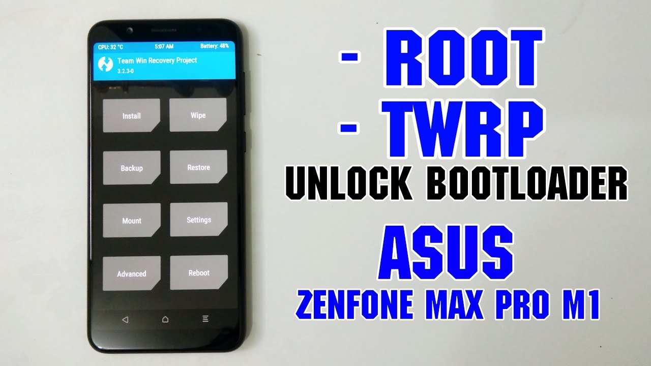 Photo of Cara Root, UBL, Install TWRP Asus zenfone Max Pro M1