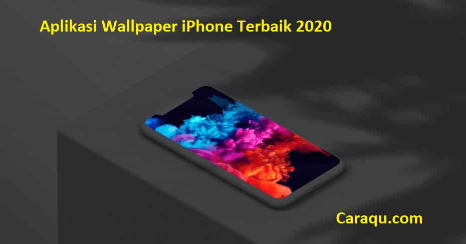 Photo of Aplikasi Wallpaper iPhone Terbaik 2020