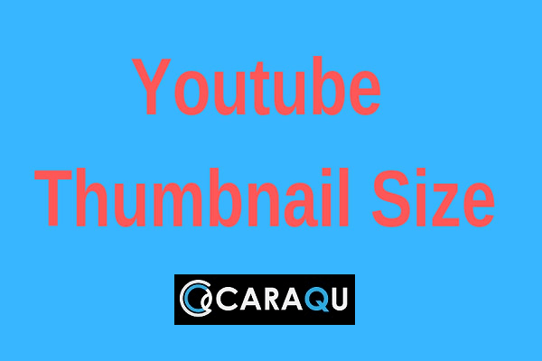 Photo of Ukuran Thumbnail Youtube Yang Benar Terbaru 2020