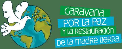 CARAVANA POR LA PAZ Y LA RESTAURACION DE LA MADRE TIERRA Logo