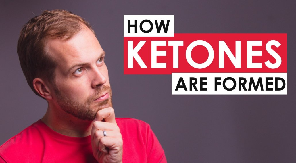 How Ketones Are Formed